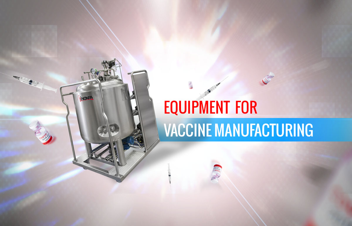 Equipment for vaccine manufacturing